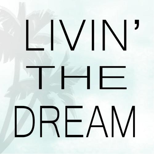 Livin' the Dream: Money Matters