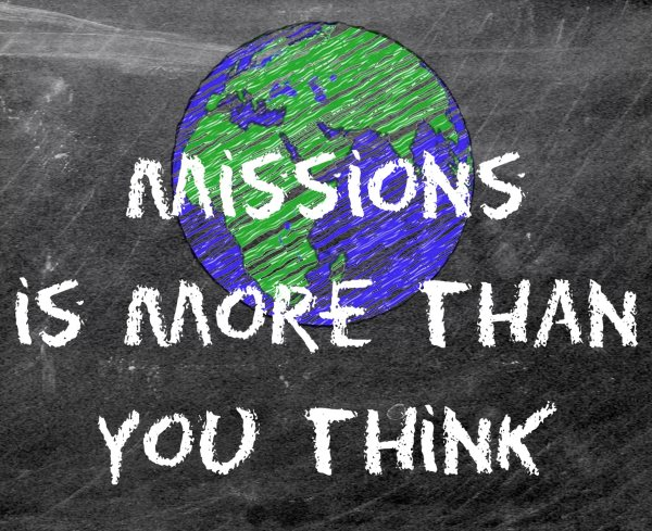 Missions Week – Missions is more than you think
