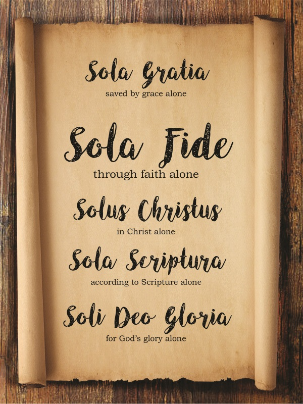 Sola – Sola Fide, Faith Alone