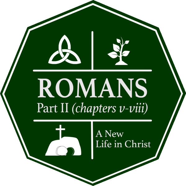 Romans – Part II – This Is Amazing Grace