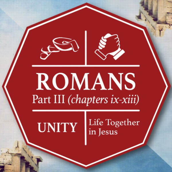 Romans – Part III – A Passionate Faith that Shows